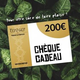 Cheque cadeau 200€